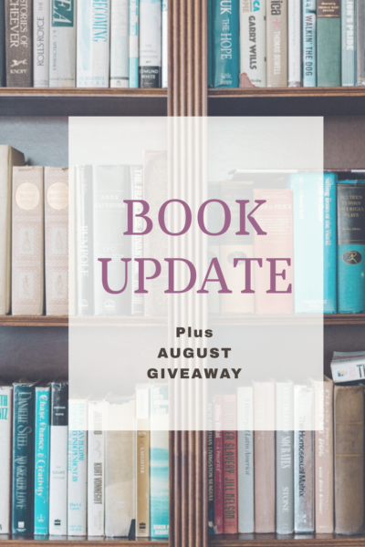Update on my book & August Giveaway